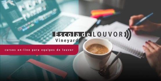 Escola de Louvor Ministério Vineyard